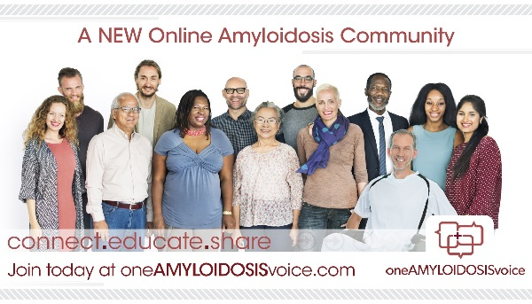 OneAMYLOIDOSISvoice.com Support Group Platform Begins Empowering The Amyloidosis Community With Invaluable Info About Amyloidosis