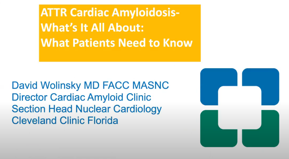 Webinar Presentation By David Wolinsky On ATTR Cardiac Amyloidosis