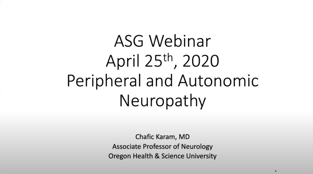 Webinar Presentation By Chafic Karam On Peripheral And Autonomic Neuropathy